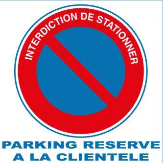 Panneau PVC interdiction de stationner parking réservé à la clientèle