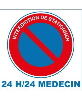Autocollant interdiction de stationner 24 H/24 Médecin