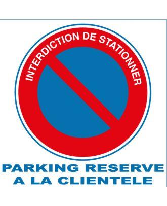 Autocollant interdiction de stationner parking réservé à la clientèle