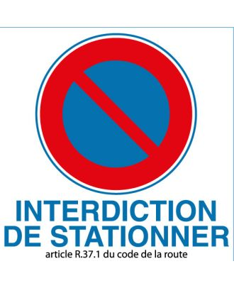 Autocollant interdiction de stationner article R 37.1 du code de la route